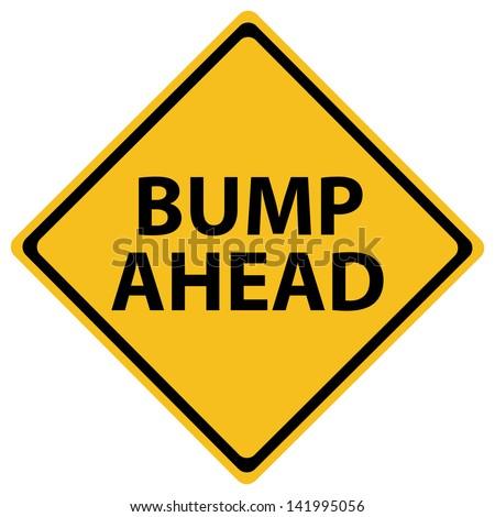 road sign bump ahead