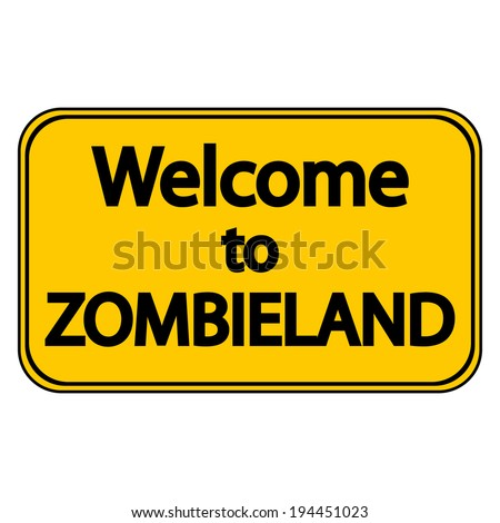 road sign welcome to zombieland