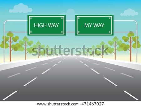 road sign with my way and high