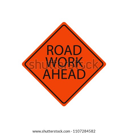 road work ahead sign traffic