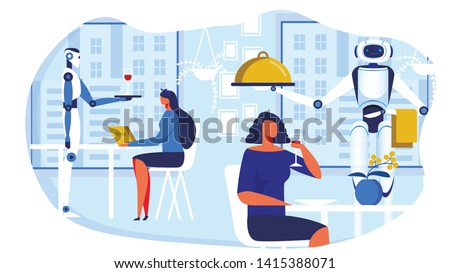 Robots Serving Women in Modern Cafe Cartoon Flat Vector Illustration. Girl Drinkig Wine and Served by Artificial Intellects. Woman Holding Menu, Robot Suggesting Aperitif to Female Guest.