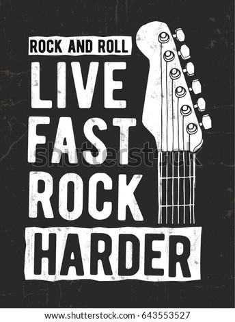 Rock festival poster. Rock and Roll sign. Music Slogan graphic for t shirt.