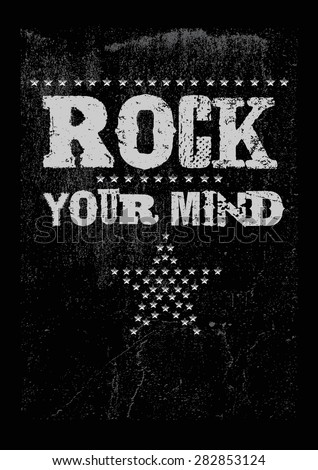 rock print with slogan and