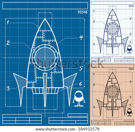 Rocket Blueprint Cartoon Cartoon blueprint of rocket ship in 3 versions No transparency and gradients used