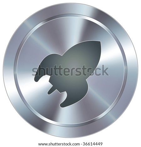 Rocket icon on round stainless steel modern industrial button