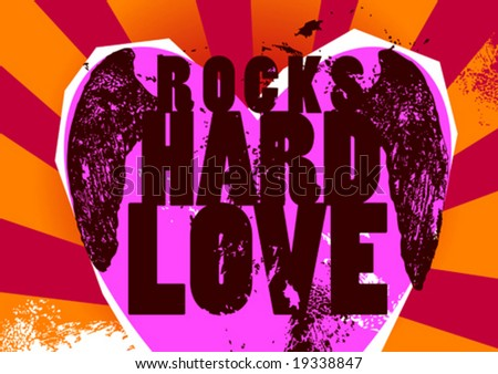 Rocks-Hard-Love poster. Vector illustration.