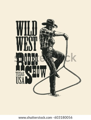 Rodeo show. Hand drawn vintage engraving illustrations and typography elements. Design for t-shirt or poster. Vector
