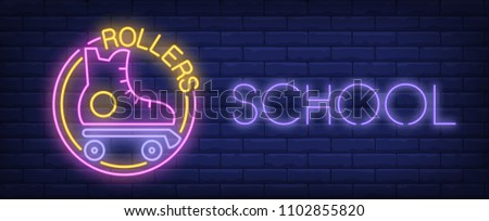 rollers school neon sign