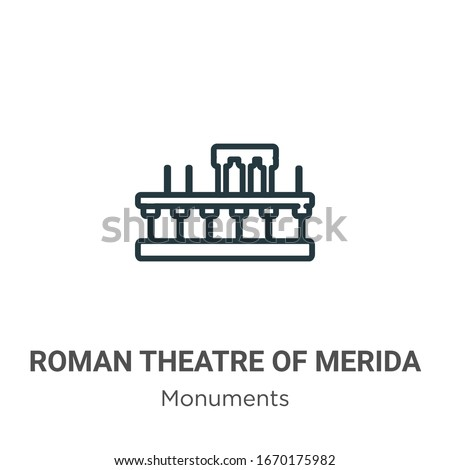 Roman theatre of merida outline vector icon. Thin line black roman theatre of merida icon, flat vector simple element illustration from editable monuments concept isolated stroke on white background