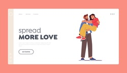 Romance Emotions Landing Page Template. Loving Couple Romantic Relations. Man Holding Woman on Hands. Happy Lovers Valentines Day Dating, Spread More Love Feelings, Cartoon People Vector Illustration