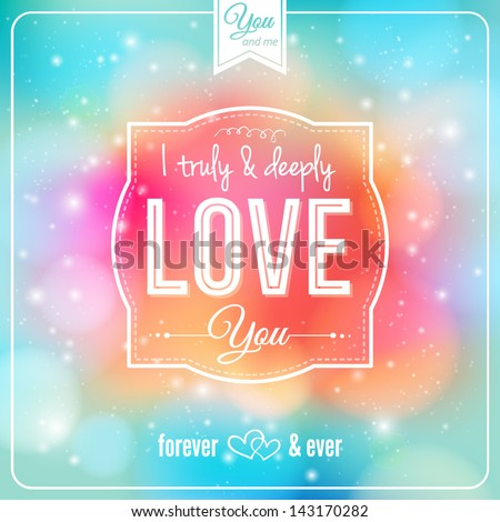 Romantic card on a soft fantasy background. Vector image. Background and lettering can be used together or separately.