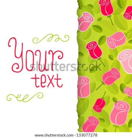 Romantic Flower Background. Card with roses. Postcard template with place for your text.