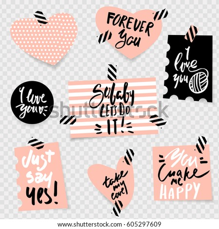 romantic quote on stickers with shadow on transparent background