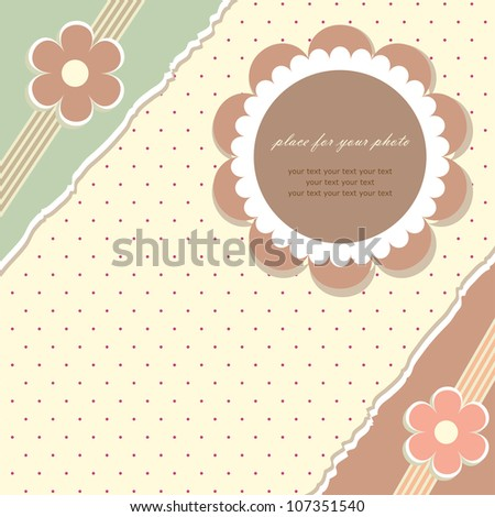 Romantic scrapbooking with your text for invitation, greeting, birthday, label, postcard, frame, gift and etc. (vector version eps 8)