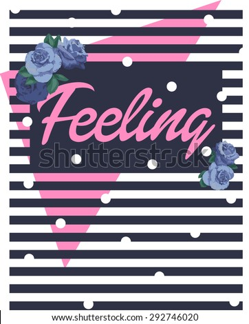 Rose print slogan. For t-shirt or other uses,in vector.