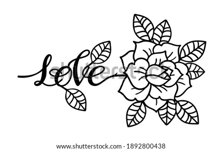 Rose tattoo with the phrase love. Traditional black dot style ink. Isolated vector illustration. Traditional Tattoo Flowers Set Old School Tattooing Style Ink Roses. Heart. Love