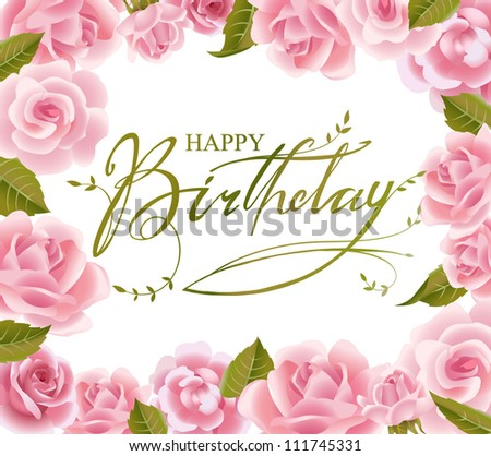 Roses frame for  Birthday  greeting card in vector
