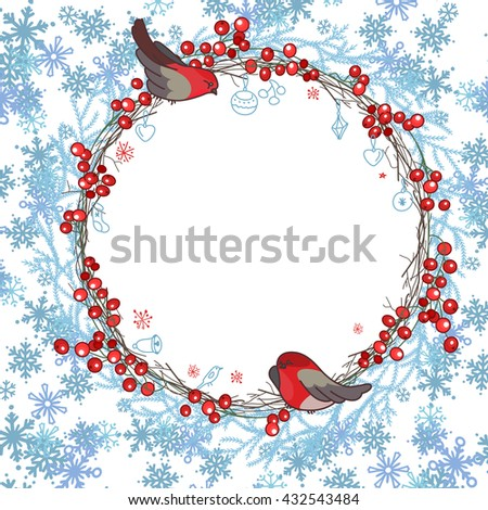 Round frame with ilex branches, snowflakes  and bullfinches sitting on it. Red and blue color.Traditional wreath for  Christmas design, greeting cards, invitations, posters,advertisement. #432543484