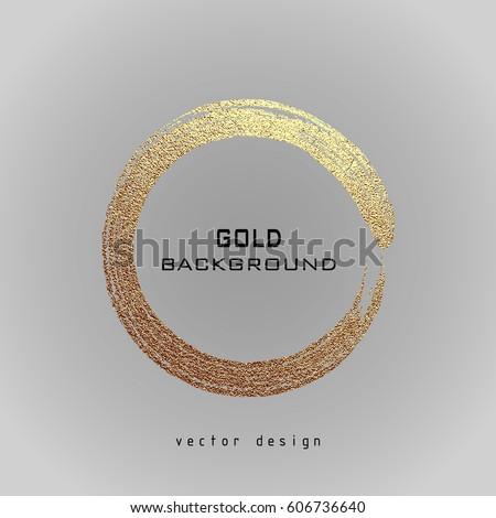 Round grunge golden frame on a gray background. Circle luxury vintage border, Label, logo design element. Hand drawn shape vector Illustration. Gold Brush abstract wave.