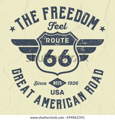 Rout 66 Feel The Freedom - Tee Design For print