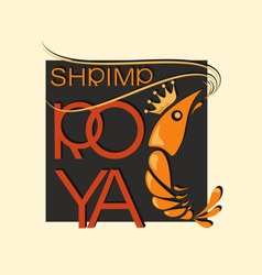 Royal shrimp in squared. Symbol and inscription. Emblem. Logo and name design for corporate identity of a restaurant, shop, processing plant. The inscription with a shadow.