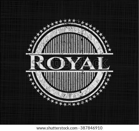 royal written on a blackboard
