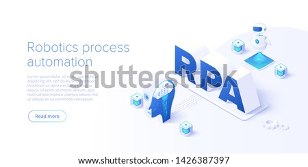 RPA concept in isometric vector illustration. Robotics process automation background with software robots and ai. Artificial intelligence web banner layout.