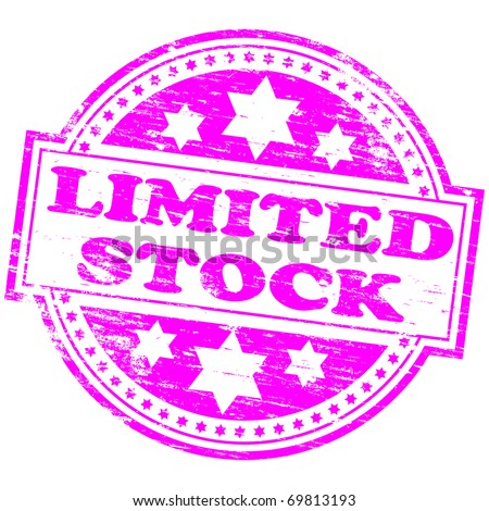 "Rubber stamp illustration showing ""LIMITED STOCK"" text"