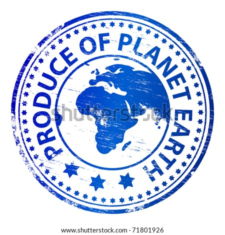 "Rubber stamp illustration showing ""PRODUCE OF PLANET EARTH"" text"