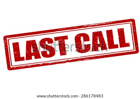Rubber stamp with text last call inside, vector illustration