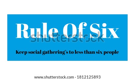Rule of six, any gathering of more than six people in England will be illegal, new covid-19 social distancing rule, vectcor illustration on white background. Foto stock ©
