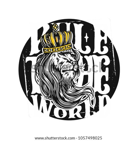 Rule the world, lion wearing crown, king, tshirt print, vector illustration