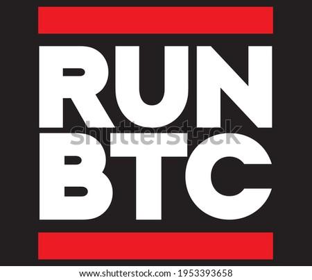RUN BTC bitcoin cryptocurrency typography design