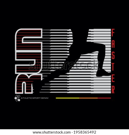 run faster, typography graphic design, for t-shirt prints, vector illustration  Stock photo ©