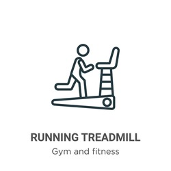 Running treadmill outline vector icon. Thin line black running treadmill icon, flat vector simple element illustration from editable gym and fitness concept isolated stroke on white background