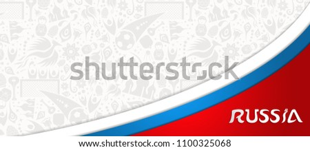 Russia world cup 2018 soccer event background template, web banner design of football ball with russian flag colors and copy space. EPS10 vector.