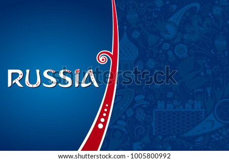 Russian background, world of Russia pattern with modern and traditional elements, 2018 trend, vector illustration