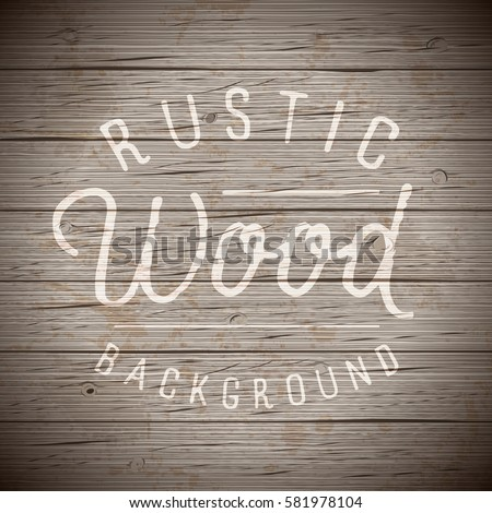 Shutterstock Rustic wood planks vintage background. Vector illustration.