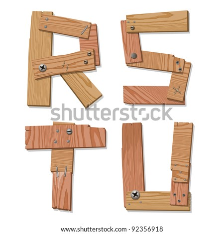 Rustic Wooden Alphabet Letters R, S, T, U made from pieces of wood screwed together, grain and texture on white, illustration, EPS10