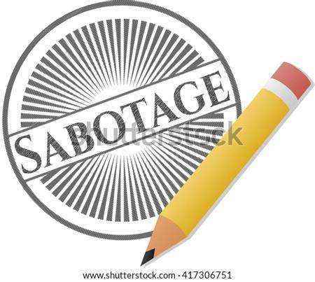 Sabotage emblem draw with pencil effect