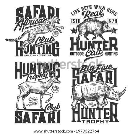 Safari hunting t shirt prints, hunt club animals and hunter trophy vector icons. African safari hunt wild animal leopard or cheetah panther, rhinoceros, hippopotamus, gazelle and board, hunt adventure