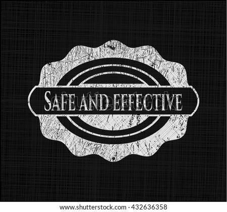 Safe and effective chalk emblem, retro style, chalk or chalkboard texture