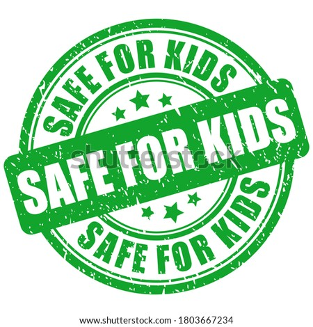 Safe for kids vector stamp isolated on white background
