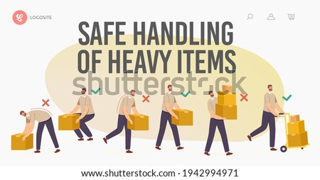 Safe Handling of Heavy Items Landing Page Template. Right and Wrong Manual Lifting of Goods. Character Carry Boxes Correctly and Improperly Way in Hands and Forklift Cartoon People Vector Illustration Stock photo ©