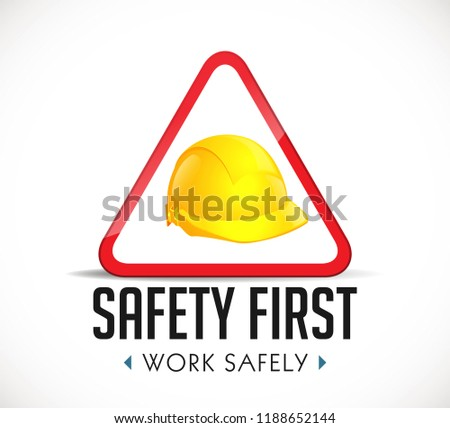 safety first concept   work