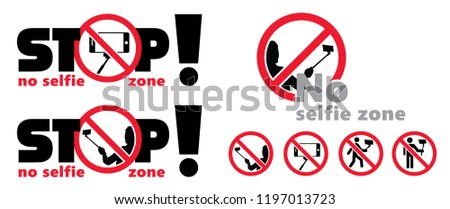 safety first No selfie zone No selfie sticks Stop selfie. Vector eps stop sign signs stop icon symbol fun funny Do not enter Forbidden entry halt no walk walking no camera