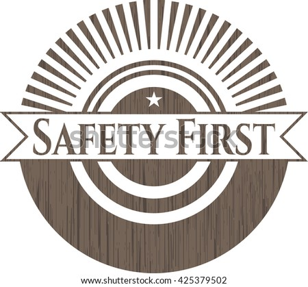 Safety First realistic wood emblem