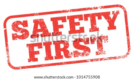 Safety First Red Stamp