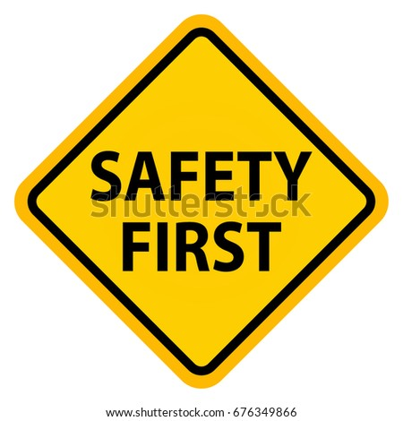 Safety First Sign, vector sign