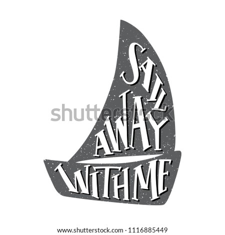 sail away with me quote black